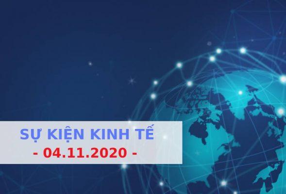 Sự kiện kinh tế ngày 04.11.2020